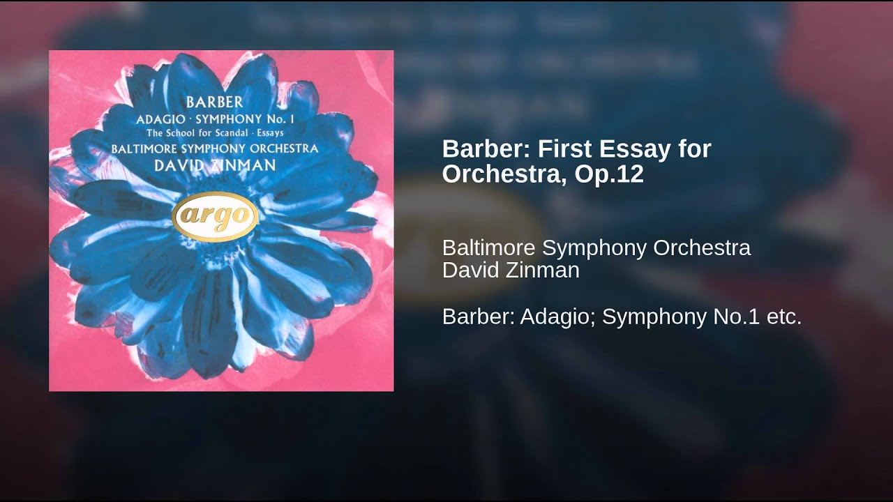 barber j essay Samuel barber: essay no2 for orchestra, op17 - play streams in full or download mp3 from classical archives (classicalarchivescom), the largest and best organized classical music site on the web.
