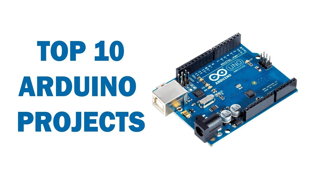 Extreem Top 10 Arduino Projects - YouTube &UD51