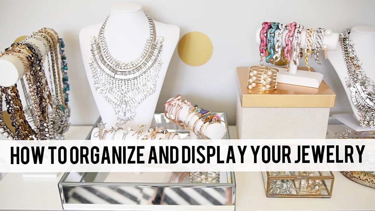 How to Display Jewelry