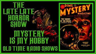 MYSTERY IS MY HOBBY OLD TIME RADIO SHOWS ALL NIGHT