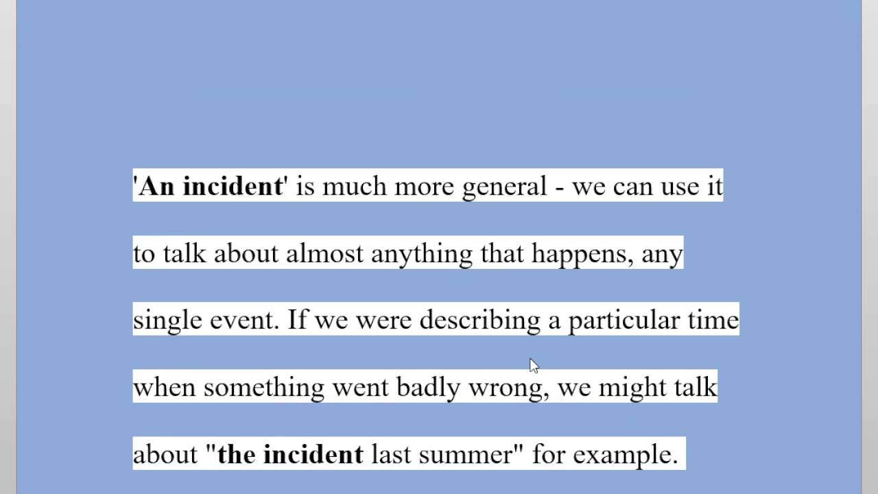 the difference between  u0026 39 accident u0026 39  and  u0026 39 incident u0026 39
