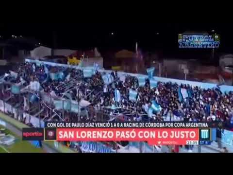 resumen |San Lorenzo 1 vs. Racing de Cordoba 0 | copa argentina