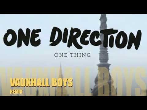 One Thing (Vauxhall Boys Remix) - One Direction