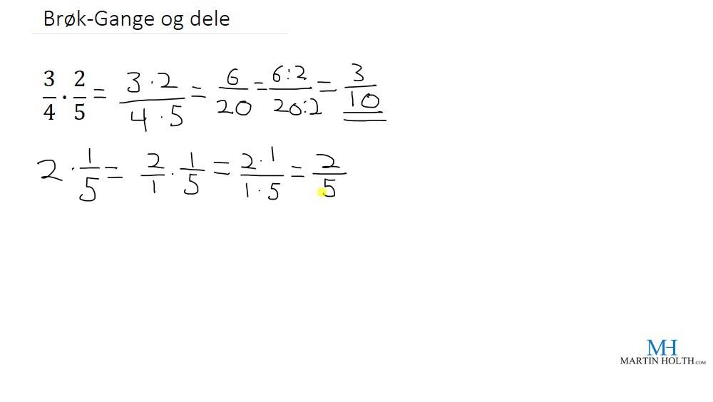 Matematikk 1P - Brøk Gange og Dele