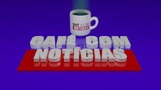 Café com Notícias 25-02-20