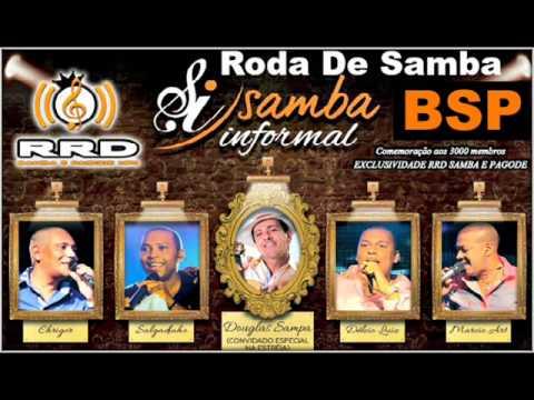 Samba Informal  - Chrigor, Salgadinho, Delcio Luiz e Marcio Art Part. Douglas Sampa BSP