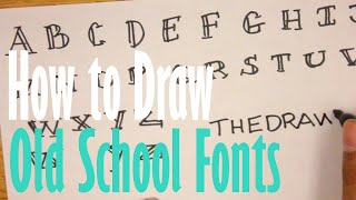 How To Draw Old School Fonts