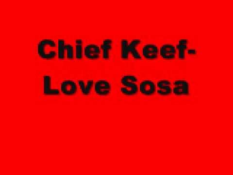 Chief Keef- Love Sosa