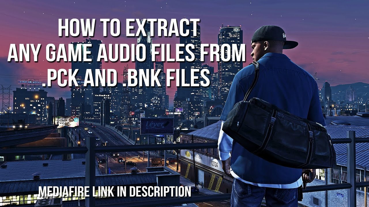 How To Extract Any Game Audio Files From  PCK and  BNK Files