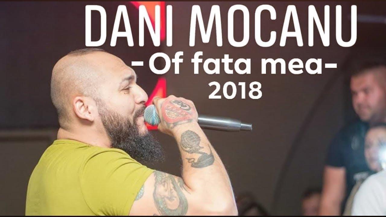 Dani Mocanu - Of fata mea  | Official Audio