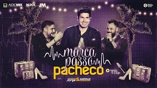 Video Pacheco - Marcapasso feat Jorge e Mateus download MP3, 3GP, MP4, WEBM, AVI, FLV Juli 2018