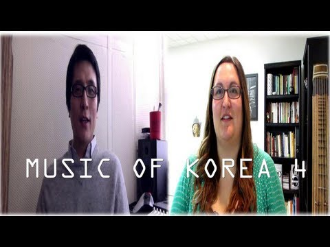 Music of Korea. Korea Traditional Music Talk #4
