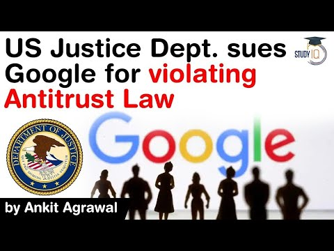 Google Antitrust Lawsuit - Justice Department sues Google for violation of Antitrust Law #UPSC #IAS