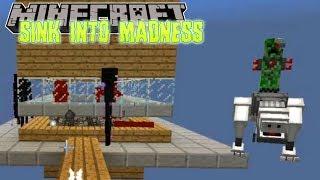 Minecraft | Sink into Madness | #18 MAD MOB FARM