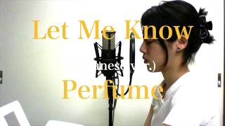 【Japanese ver.】Perfume「Let Me Know」piano arrange coverd by たかだすみれ