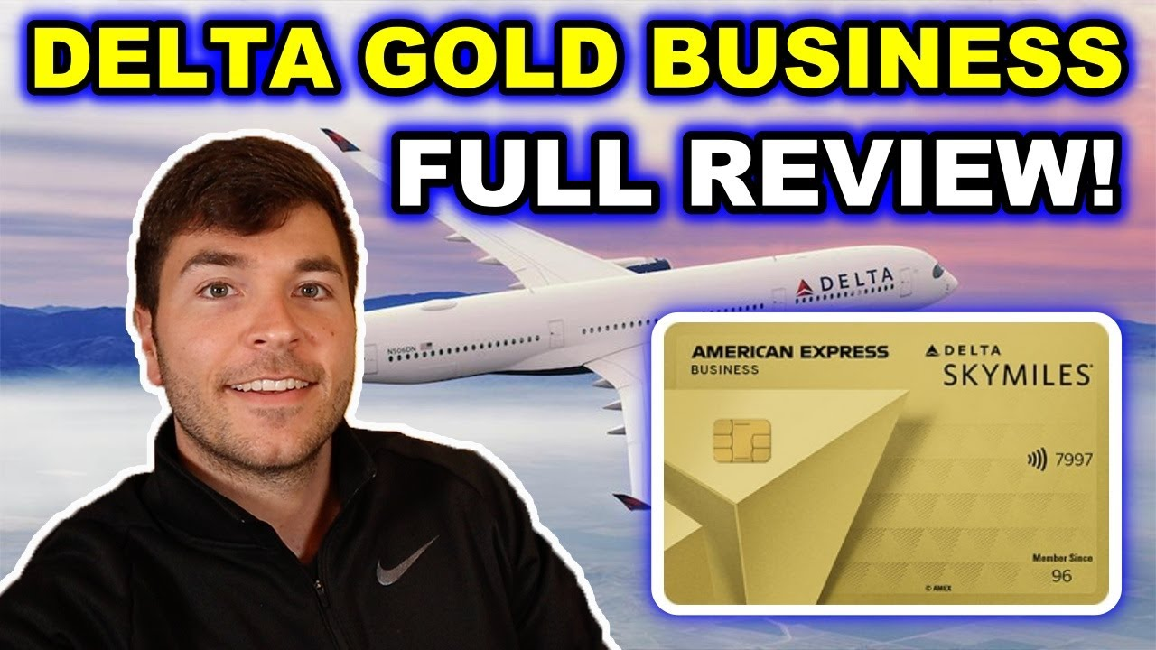 Download AMEX DELTA GOLD BUSINESS: FULL REVIEW 2021 ($99 Annual Fee)