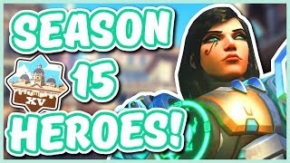 Overwatch - THE BEST HEROES FOR SEASON 15