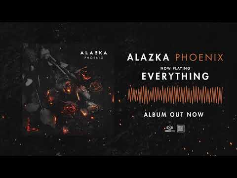 ALAZKA - Everything (OFFICIAL AUDIO)