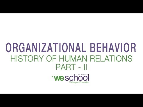 History of Human Relations & Organizational Behavior