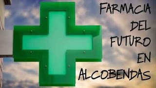 Farmacia del Futuro. Alcobendas