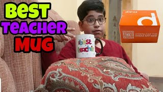 Best Teacher Mug | Unboxing | From Daraz.pk