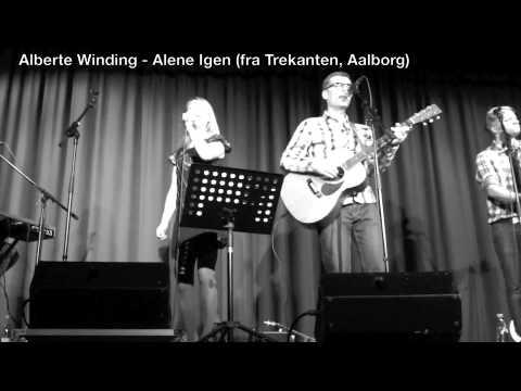Alberte Winding - ALENE IGEN (live)