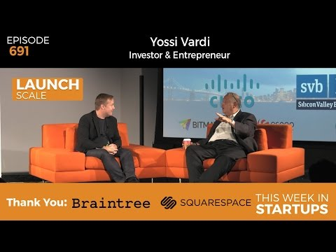 E691: Yossi Vardi shares insights from 85 investments & 26 e