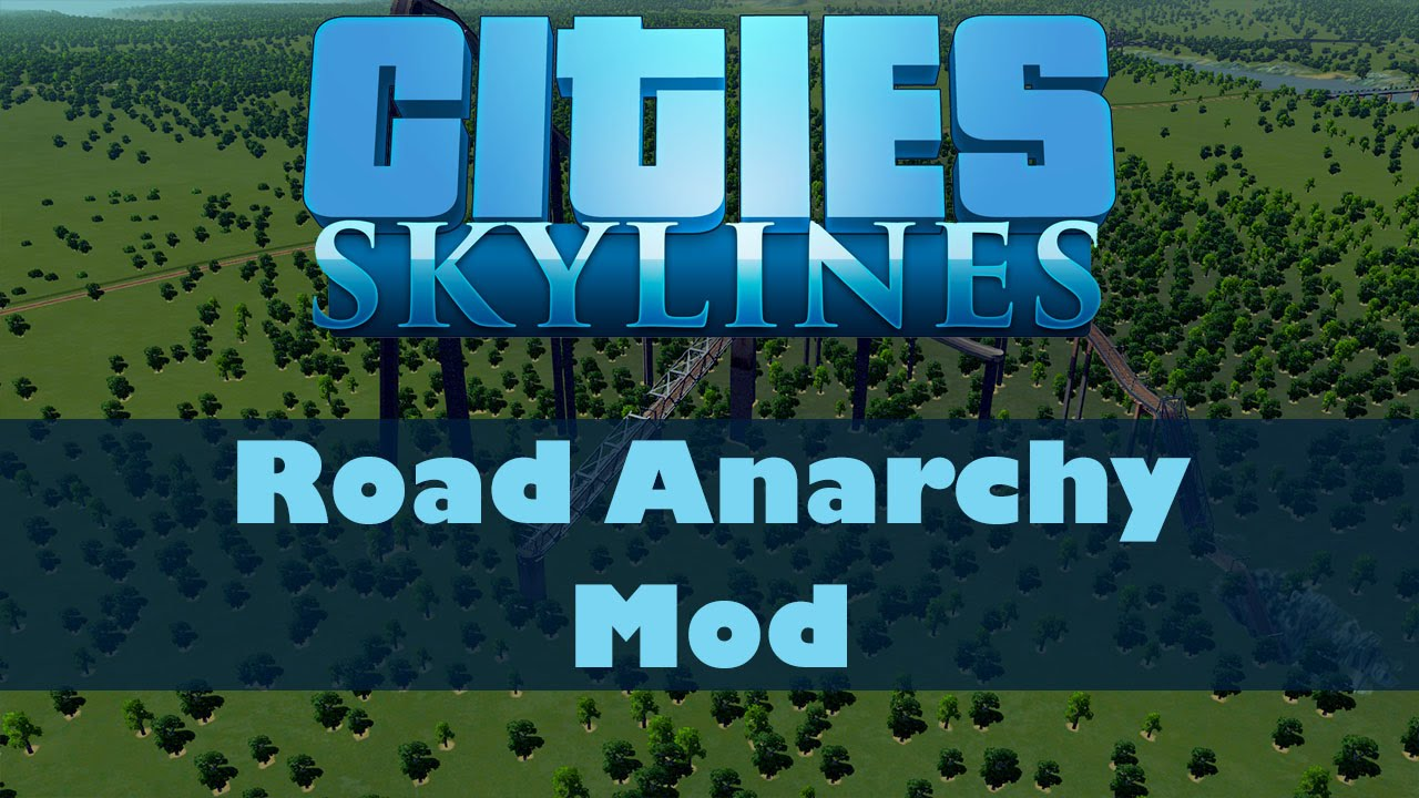Cities skylines mods 20 road anarchy mod youtube cities skylines mods 20 road anarchy mod voltagebd Image collections