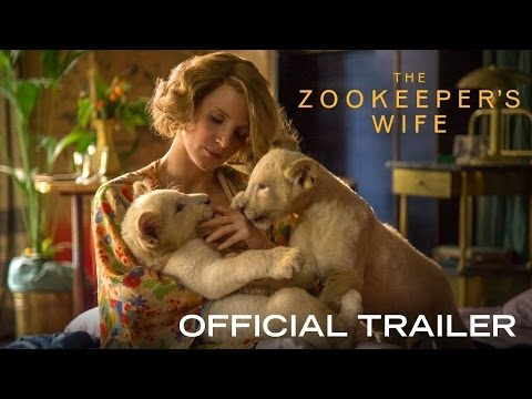 The Zookeeper's Wife | Official Trailer | In Cinemas May 18