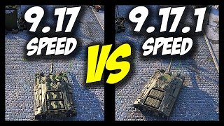 ► All Speed Changes - 9.17 VS 9.17.1 Comparison - World of Tanks Patch 9.17.1 Update