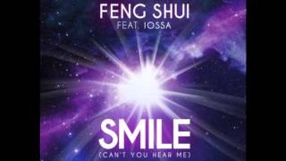 Feng Shui feat.  Iossa - Smile Can