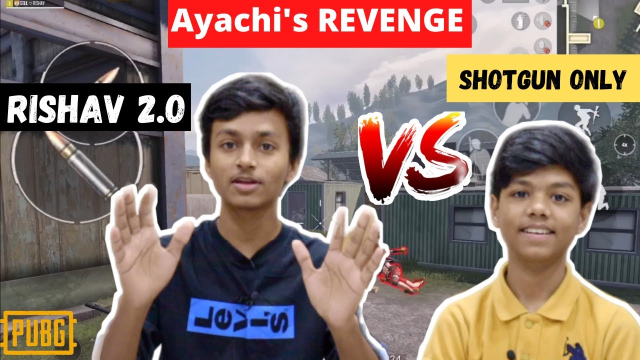 Ayachi Ka बदला 🔥🔥 - RISHAV 2.O - Shotgun Only