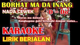 Download lagu KARAOKE BORHAT MA DA INANG - Untuk Suara Cewek D = Do