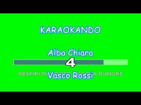 Karaoke Italiano - Alba Chiara - Vasco Rossi ( Testo )