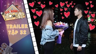 Gia đình sô - bít | Trailer tập 32: Hoàng Tú hóa soái ca khi tặng hoa khiến Bạch Dương cực hạnh phúc