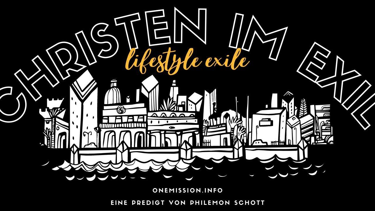 Christen im Exil // Lifestyle Exile