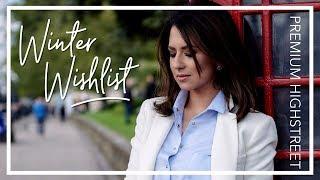 WINTER WISHLIST & STYLING IDEAS | Premium Highstreet | JASMINA PURI