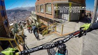 Best of FollowCamFriday 2016