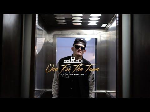 DJ D Double D - One For The Team feat. Da L.E.S, Gemini Major & Yanga (Official Music Video)