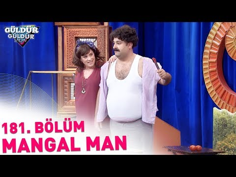 Güldür Güldür Show 181. Bölüm   Mangal Man