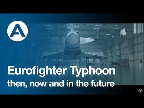 Eurofighter Typhoon - then, now and in the future.