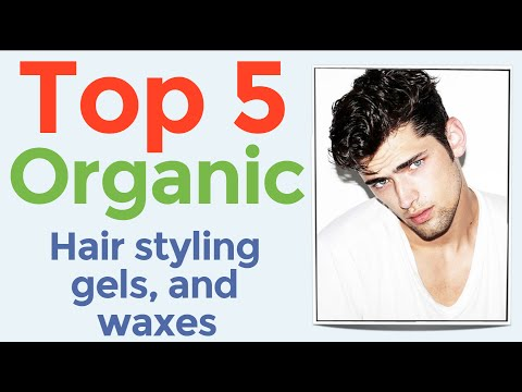 Top 5 Organic Hair Styling Gels & Waxes - Natural Hair Loss Products
