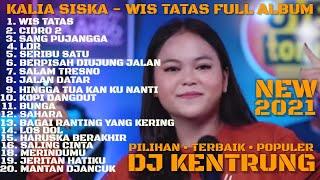 WIS TATAS | KALIA SISKA FULL ALBUM TERBARU FT JBK MANAGEMENT & SKA 86