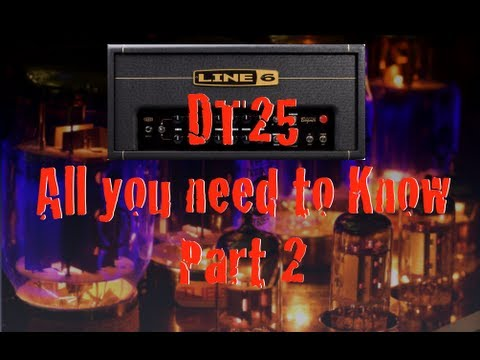 Line 6 DT25 Review: All You Need To Know - Part 2