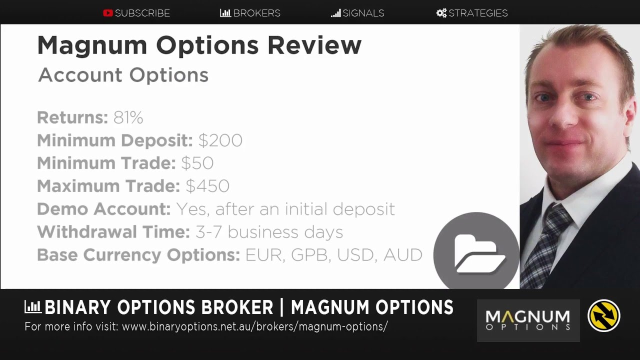 Is Magnum Options a Scam?Is it a fair binary broker? We can assure that with Magnum Options there is no need to worry as is known to be fair. In fact, to the best of our knowledge the site is genuine and is known to offer full payouts, various withdrawal options, bonuses etc. that make it a good binary options trader.
