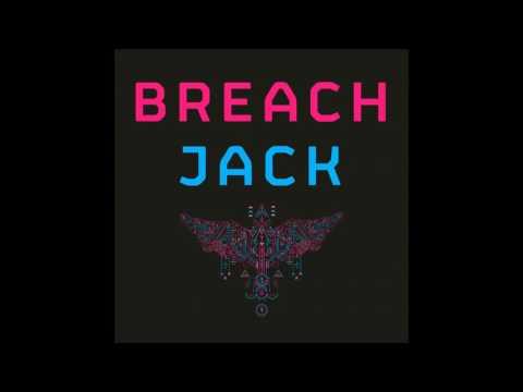 Breach - Jack (Eats Everything Rebeef)