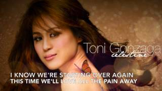 Starting Over Again by Toni Gonzaga (Lyrics)
