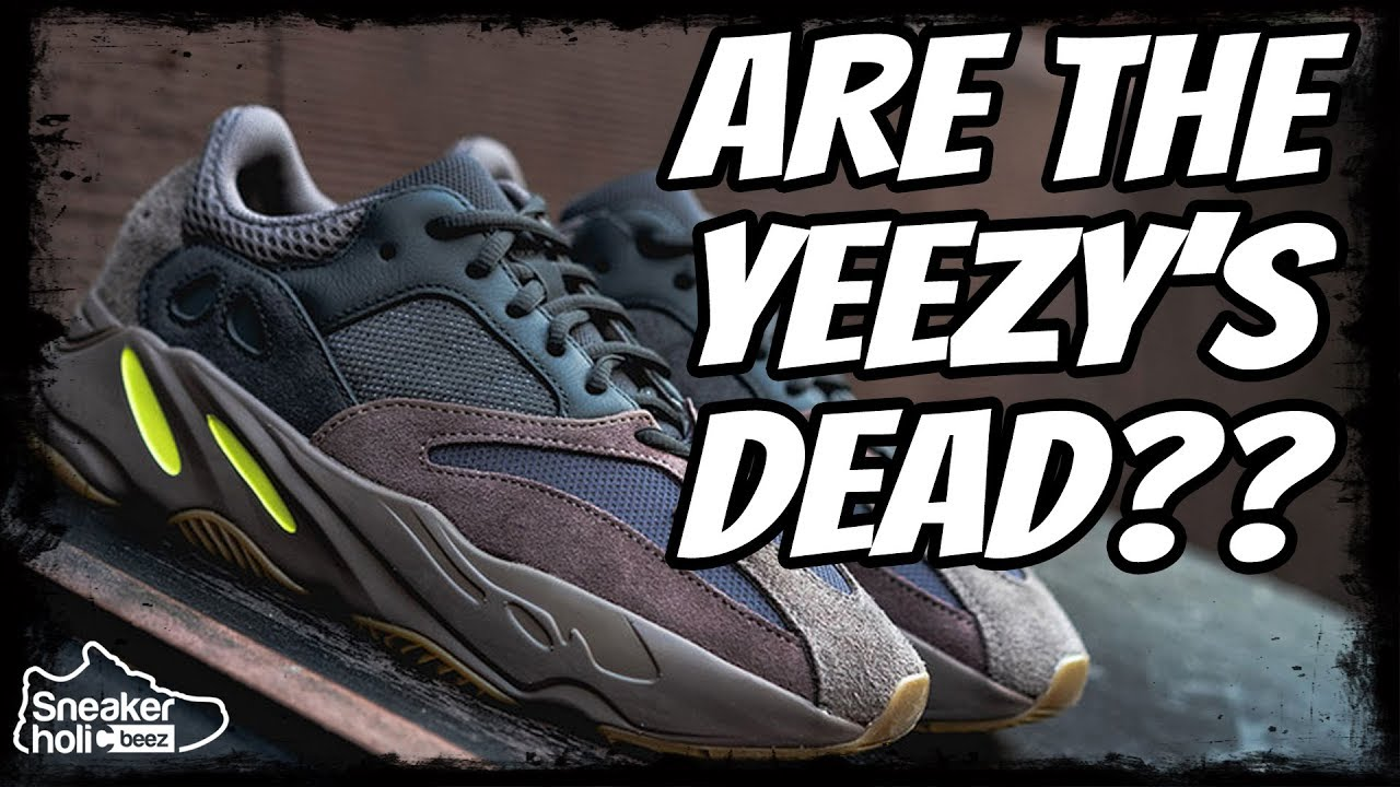 9f4525e93 ARE THE YEEZYS DEAD