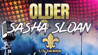 Sasha Sloan - Older (Karaoke Version) Video