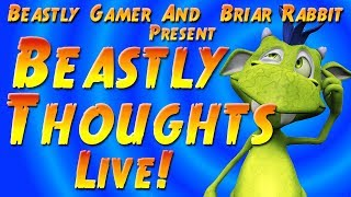 Beastly Thoughts LIVE - Ep. 14  -Who Will Watch The Watch Dogs - Titanfall Dropping